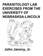 Parasitology Lab Exercises ebook by John Janovy Jr