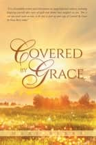 Covered by Grace ebook by Mary Berry