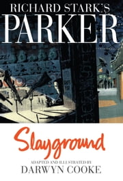 Parker: Slayground ebook by Cooke,Darwyn