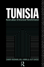 Tunisia - Rural Labour and Structural Transformation ebook by Ajit Ghose,Vali Jamal,Samir Radwan