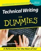 Technical Writing For Dummies ebook by Sheryl Lindsell-Roberts