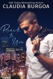 Back to You ebook by Claudia Burgoa