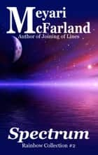 Spectrum ebook by Meyari McFarland