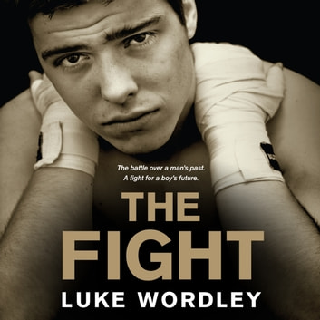 The Fight audiobook by Luke Wordley