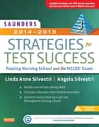 Saunders 2014-2015 Strategies for Test Success ebook by Linda Anne Silvestri,Angela Silvestri