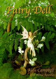 Fairy Dell ebook by Alan Campbell,Nina Apostle
