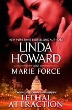 Lethal Attraction - An Anthology ebook by Linda Howard, Marie Force