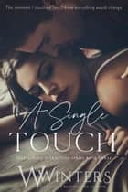 A Single Touch ebook by