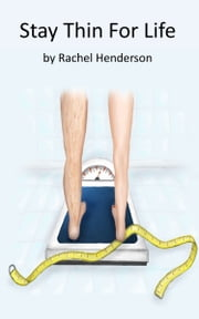 Stay Thin For Life ebook by Rachel Henderson