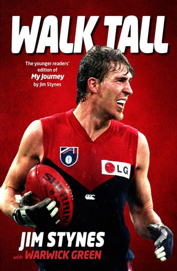 Walk Tall ebook by Jim Stynes,Warwick Green