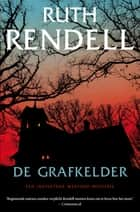 De grafkelder ebook by Ruth Rendell, Rogier van Kappel
