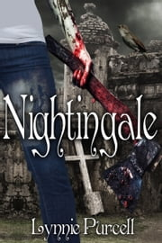 Nightingale (Book 4: The Dreamer Chronicles) ebook by Lynnie Purcell