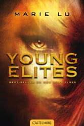 Young Elites - Young Elites, T1 ebook by Marie Lu