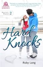 Hard Knocks ebook by Ruby Lang