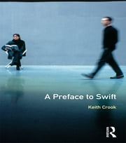 A Preface to Swift ebook by Keith Crook