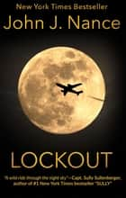 Lockout ebook by John J. Nance