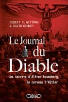 Le journal du diable ebook by Robert k Wittman, David Kinney, Anna Souillac