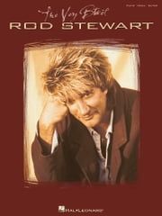 The Very Best of Rod Stewart (Songbook) ebook by Rod Stewart