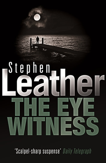 The Eyewitness ebook by Stephen Leather