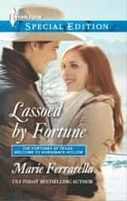 Lassoed by Fortune ebook by Marie Ferrarella