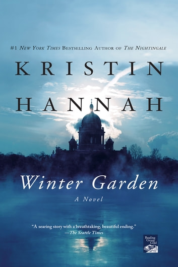 Winter Garden - A Novel ebook by Kristin Hannah