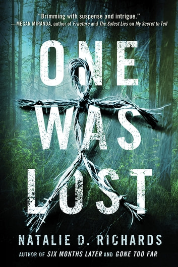 One Was Lost ebook by Natalie D. Richards