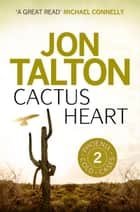 Cactus Heart ebook by Jon Talton