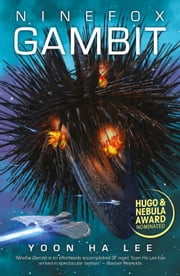 Ninefox Gambit ebook door Yoon Ha Lee