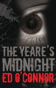 The Yeare's Midnight ebook by Ed O'Connor