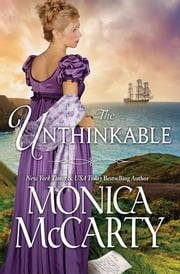 The Unthinkable ebook by Monica McCarty