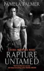 Rapture Untamed ebook by Pamela Palmer