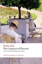 The Conquest of Plassans ebook by Helen Constantine, Patrick McGuinness, Émile Zola