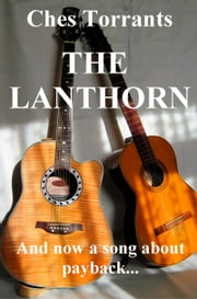 The Lanthorn ebook by Ches Torrants