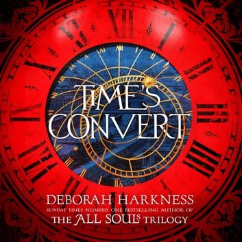 Time's Convert audiobook by Deborah Harkness