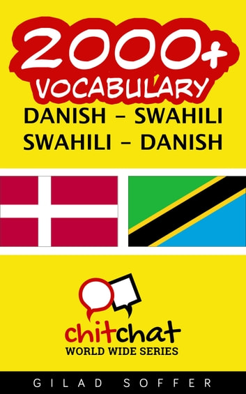 2000+ Vocabulary Danish - Swahili ebook by Gilad Soffer