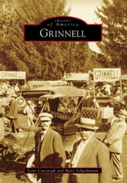 Grinnell ebook by Lynn Cavanagh,Mary Schuchmann