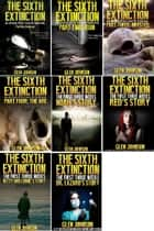 The Sixth Extinction and The First Three Weeks: Omnibus Edition 1–8 ebook by