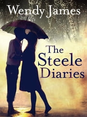 The Steele Diaries ebook by Wendy James