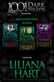 MacKenzie Family Bundle: 3 Stories by Liliana Hart ebook by Liliana Hart