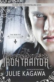 The Iron Traitor ebook by Julie Kagawa