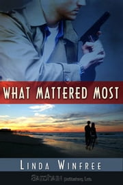 What Mattered Most ebook by Linda Winfree