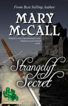 Strangclyf Secret ebook by Mary McCall