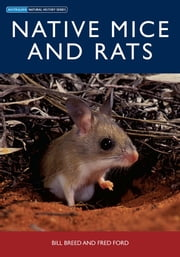 Native Mice and Rats ebook by Bill Breed,Fred Ford