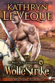 WolfeStrike - De Wolfe Pack ebook by Kathryn Le Veque