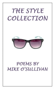 The Style Collection ebook by Mike O'Sullivan