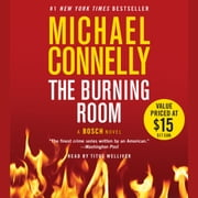 The Burning Room audiobook by Michael Connelly