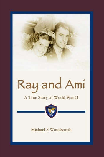 Ray and Ami ebook by Mike Woodworth