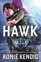Hawk ebook by Ronie Kendig