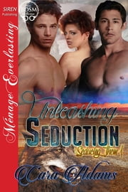 Unleashing Seduction ebook by Cara Adams