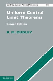 Uniform Central Limit Theorems ebook by R. M. Dudley